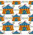 seamless pattern circus tent hand drawn vector image