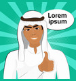 arab business man in traditional clothes smile vector image vector image