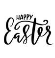 happy easter handdrawn modern brush lettering vector image