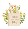 bring your own bag poster use reusable vector image vector image