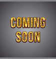 coming soon gold glitter text on dark background vector image vector image
