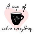 cups coffee mug heart love hand drawn style vector image vector image