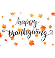 thanksgiving happy thanksgiving calligraphy and vector image vector image