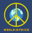 world in peace globe vector image