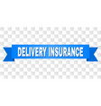 blue ribbon with delivery insurance title vector image vector image