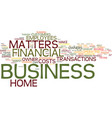 financial concerns with a home business text vector image vector image