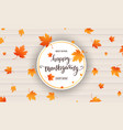 thanksgiving card happy thanksgiving calligraphy vector image vector image
