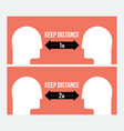 keep distance attention message sign template vector image