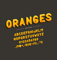 oranges font and alphabet type with vector image vector image
