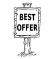 wooden sign board drawing of best offer text vector image