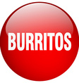 burritos red round gel isolated push button vector image vector image