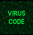 computer virus on binary code background vector image