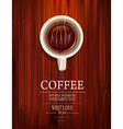 cup of coffee on a wooden background vector image vector image
