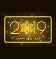 happy new year 2019 golden numbers and confetti vector image