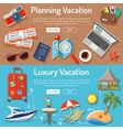 Planning Luxury Vacation Concept vector image vector image