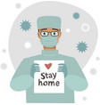 doctor holding stay home sign vector image vector image