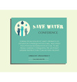 Save water conference poster invitation template vector image vector image
