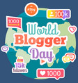 world blogger day banner earth surrounded by vector image vector image