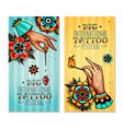 oldschool tattoo hands vertical banners vector image vector image