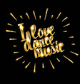 I love dance music vector image