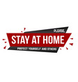 please stay at home banner design vector image