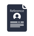 reference letter glyph icon recommendation letter vector image vector image