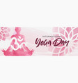 watercolor yoga day banner woman in lotus pose vector image