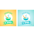 5 April Soup day vector image vector image