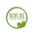 logo olive oil extra virgin text in a round frame vector image