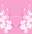 pink lily love card background vector image vector image