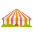 circus tent with entrance green bushes isolated vector image