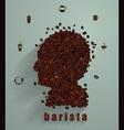 Coffee head concept as a symbol for a barista vector image vector image