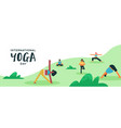yoga day banner people doing exercise outdoor vector image vector image