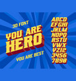 you are hero 3d vintage letters vector image