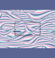abstract pastel color waves lines pattern fluid vector image vector image