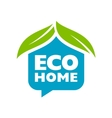 Eco home sign vector image vector image