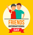 friends day concept background flat style vector image vector image