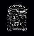 hand lettering in everything give thanks on black vector image vector image