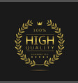 highest quality label vector image vector image