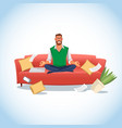 stressed man in lotus position on the couch vector image