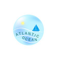 lettering atlantic ocean on llustration sea and vector image