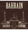 Bahrain landmarks Retro styled image Al Fateh vector image vector image