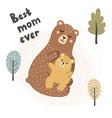 best mom ever print with cute bears vector image vector image