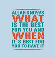 muslim quote and saying good for print vector image vector image