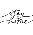 stay home lettering for self quarantine vector image
