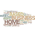 find a free home based business opportunity text vector image vector image