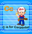 flashcard letter c is for carpenter vector image vector image