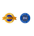 made in europe european union eu label stamp vector image