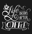 quote about coffee hand draw with vector image vector image