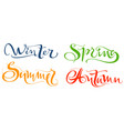 winter spring summer autumn set hand written vector image vector image